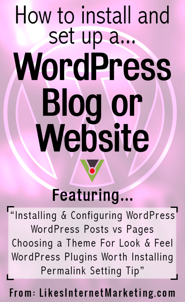 How To Install And Set Up A WordPress Blog Or Website