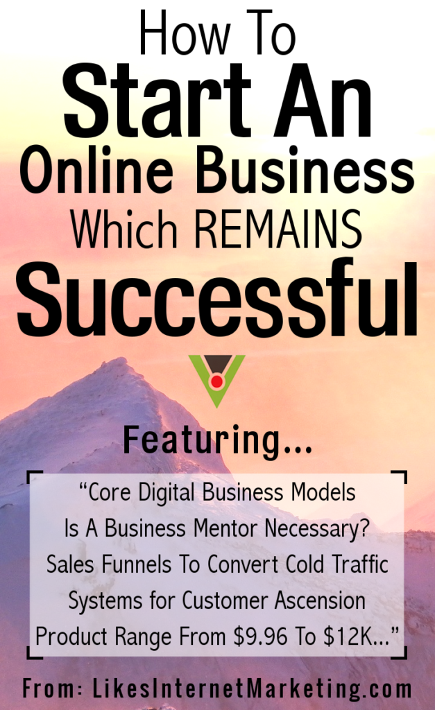 How To Start An Online Business Which Remains Successful