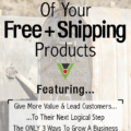 Make Maximum Use Of Your Free Plus Shipping Products