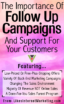 The Importance Of Follow Up Campaigns And Support For Your Customers