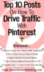 Top 10 Posts On How To Drive Traffic With Pinterest