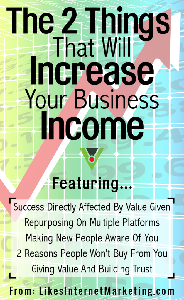 The Two Things That Will Increase Your Business Income