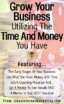 Utilizing The Time And Money You Have