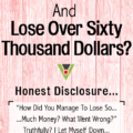 How Did I Start An Online Business And Lose $60K