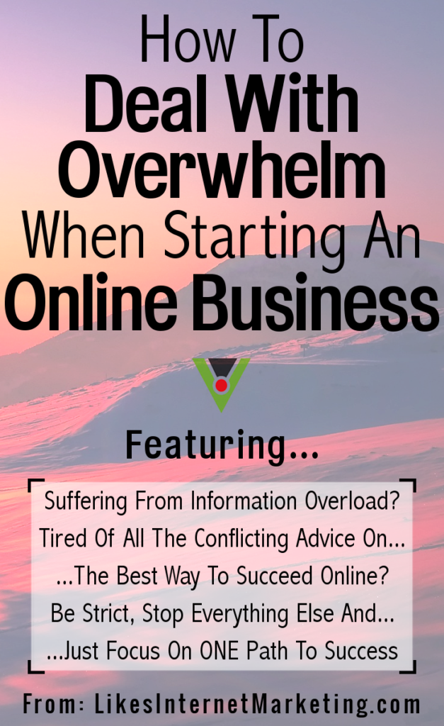 How To Deal With Overwhelm When Starting An Online Business