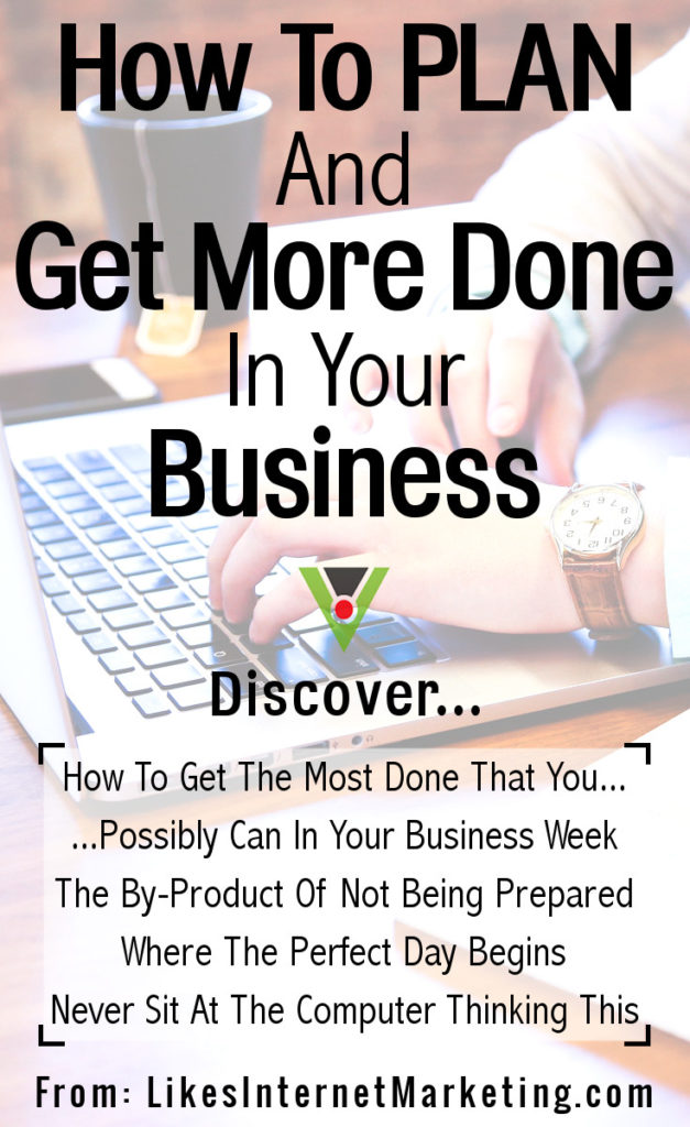 How To Plan And Get More Done In Your Business