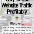The New Best Way To Get Website Traffic Profitably