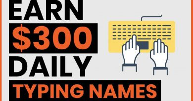 Earn $300 By Typing Names Online! Available Worldwide (Make Money Online)