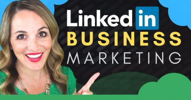 How To Use LinkedIn To Market Your Business - LinkedIn Marketing Tips 2019