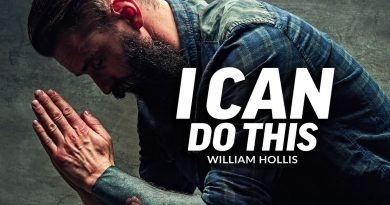 I CAN DO THIS - Powerful Motivational Speech Video (Featuring William Hollis)