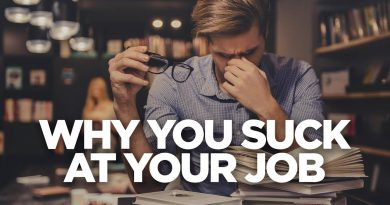 Why You Suck at Your Job - Young Hustlers