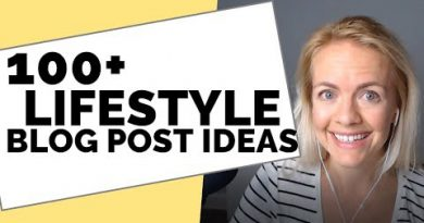 100+ Lifestyle Blog Post Ideas