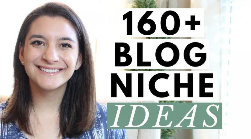 160+ Blog Niche Ideas for 2019 That Aren't Boring