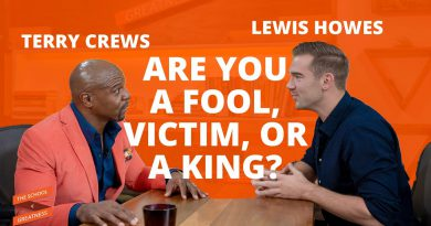 Are You A Fool, Victim, Or A King | Terry Crews and Lewis Howes