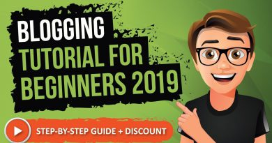 Blogging Tutorial For Beginners 2019 [Made Easy]