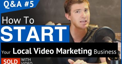 How To Start a Local Video Marketing Business - QA #5