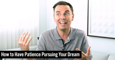 How to Have Patience Pursuing Your Dream