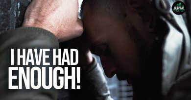 I HAVE HAD ENOUGH! - Powerful Motivational Video