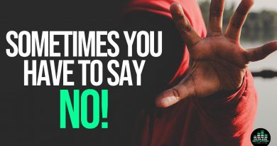The Courage To Say No When You Must Say No - Fearless Motivation