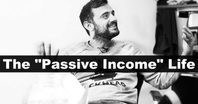 "The ONLY ""Passive Income"" Video You Need To Watch - Gary Vaynerchuk 