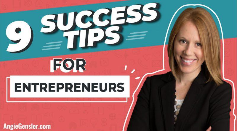 9 Success Tips for Entrepreneurs