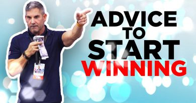 Advice to start winning - Grant Cardone