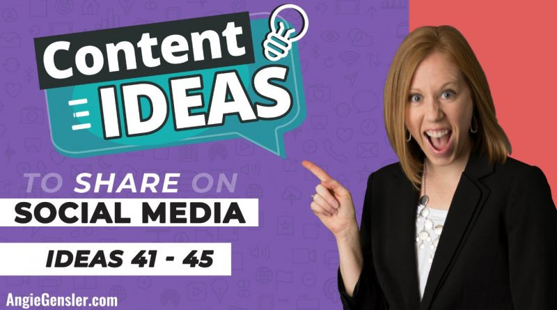 Content Ideas to Share on Social Media [Ideas 41 - 45]