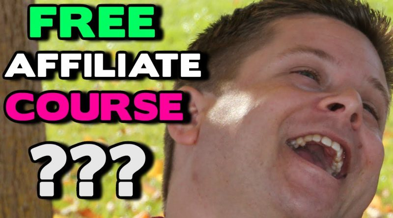Free Affiliate Marketing Course -  How To Start Affiliate Marketing 2020