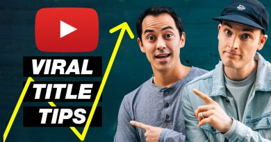 How to TITLE Your YouTube Videos to Get More Views — 7 Tips