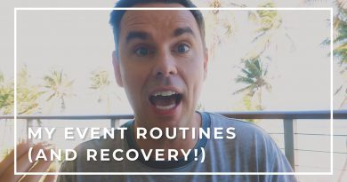 My Event Routines (and Recovery!)