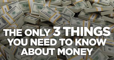 The Only 3 Things You Need to Know About Money - Cardone Zone