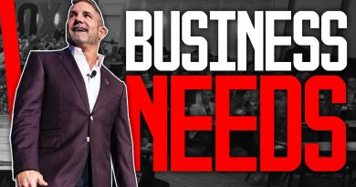 What Every Business Wants and Needs - Grant Cardone