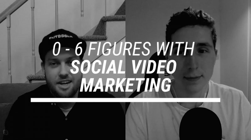 $0 to 6 Figures Using Social Video Marketing - Interview w/ Jordan Kilgour