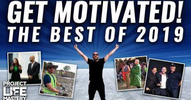 Motivation: Best of Project Life Mastery in 2019