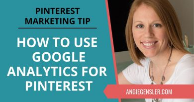 Pinterest Marketing Tip #33 - How to Use Google Analytics to Improve Your Pinterest Strategy
