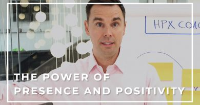 The Power of Presence and Positivity