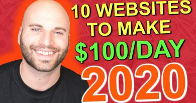 10 WEBSITES TO MAKE $100 PER DAY IN 2020 - BEST METHODS TO MAKE MONEY ONLINE