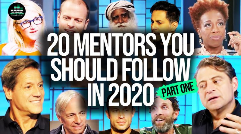20 Mentors You Should Follow In 2020 (PART ONE)