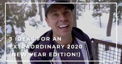 3 Ideas for an Extraordinary 2020 (New Year Edition!)