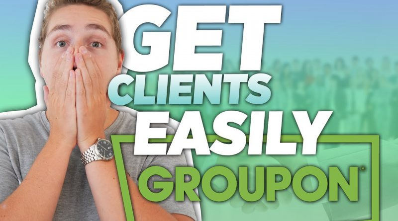 How To Get Clients EASILY on Groupon (Step-By-Step Method for SMMA)