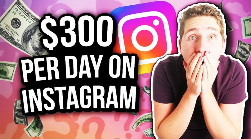 How To Make Money on Instagram in 2020 (EARN $300 Per Day)
