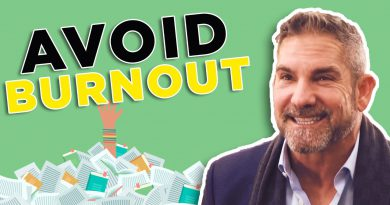 How to avoid burn out - Grant Cardone