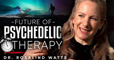 PSILOCYBIN IS AMAZING: What Is The Future for Psychedelic Therapy? - Dr Rosalind Watts | London Real