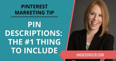 Pinterest Marketing Tip #24 - Pin Descriptions on Pinterest: The Most Important Thing to Include!