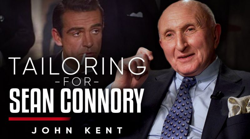 TAILORING FOR SEAN CONNERY: The Savile Row Tailor Who Dressed James Bond   John Kent On London Real