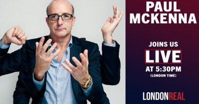 '7 Things That Make Or Break a Relationship' - PAUL MCKENNA Joins Us LIVE | London Real