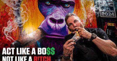 Act like a BOSS not like a B!TCH - Grant Cardone