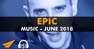 Epic Music Playlist | 1.5 Hours Mix | June 2018 | #EntVibes