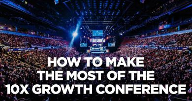 How to Make the Most of the 10X Growth Con   Young Hustlers