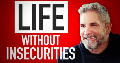 Life without Insecurities - Grant Cardone